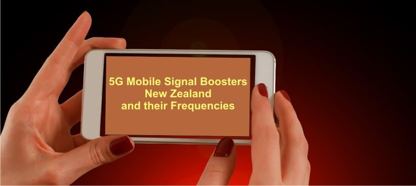 5G-Mobile-Signal-Boosters-New-Zealand-and-Their-Frequencies